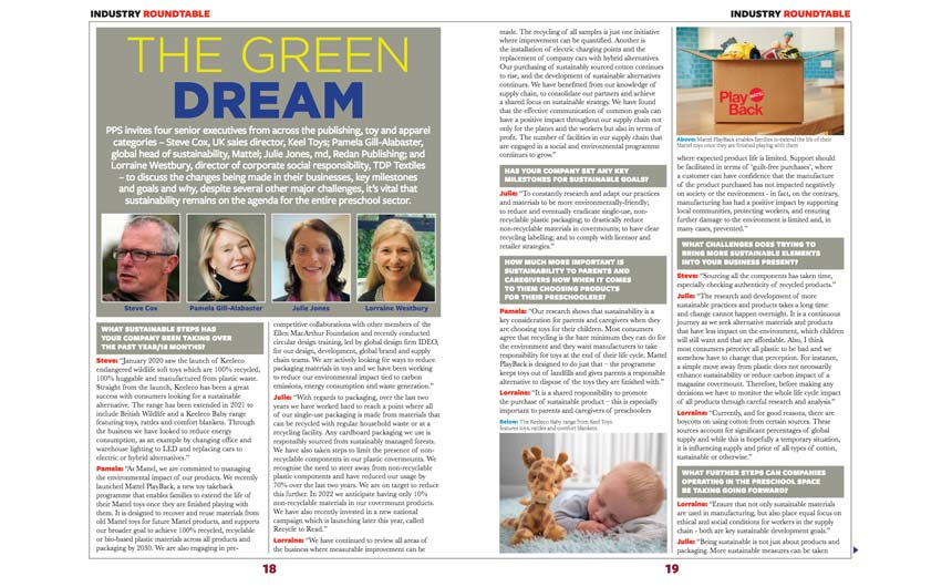 We asked four senior execs from the toy, publishing and apparel sectors to discuss the sustainable changes they're making in their businesses.